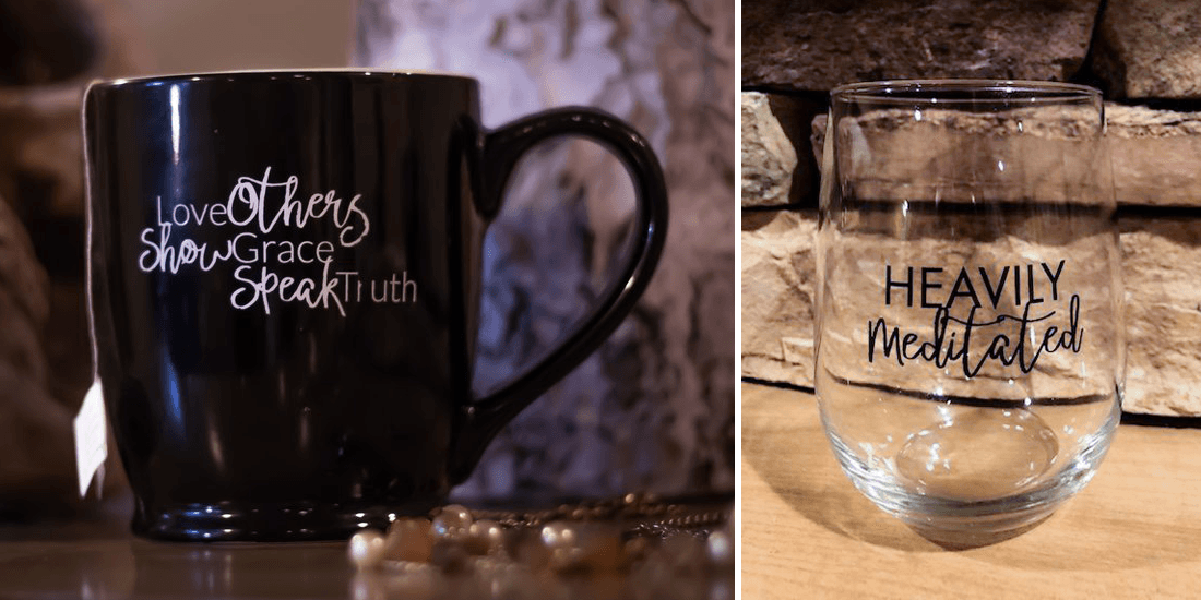 Country style mug and a stemless wine glass imprinted with quotes
