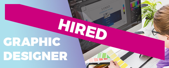 Hired banner for a graphic designer position